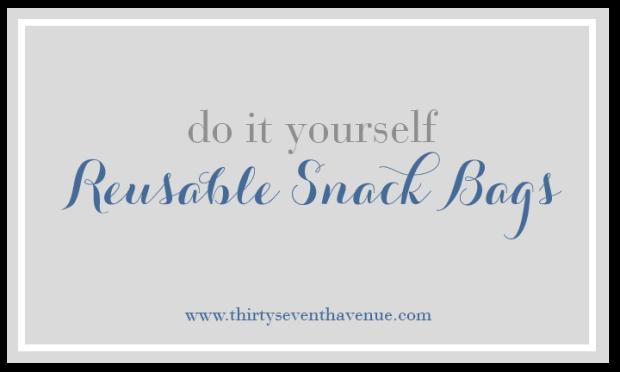 DIY_Reusable Snack bags