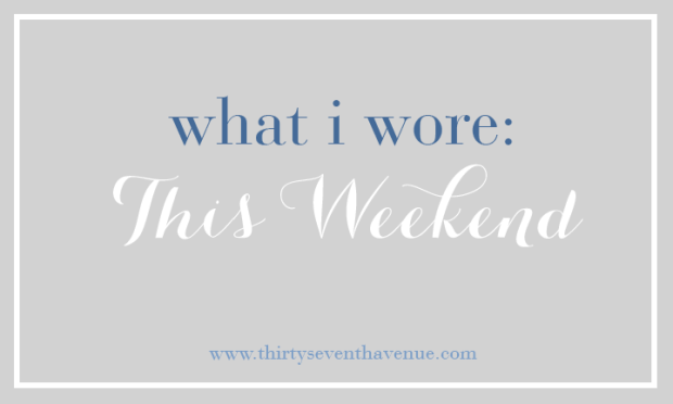 What I Wore_ThisWeekend
